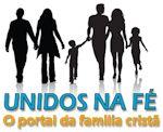 Unidos na Fé – O Site da Família Cristã