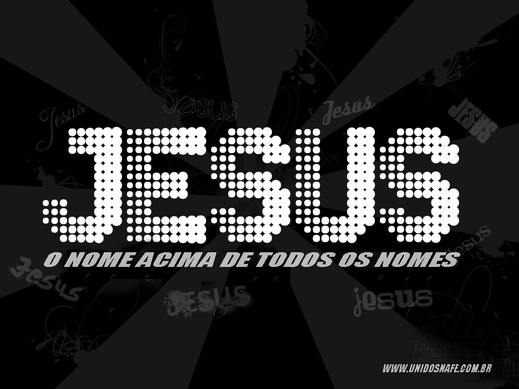 Jesus o nome acima de todos os nomes